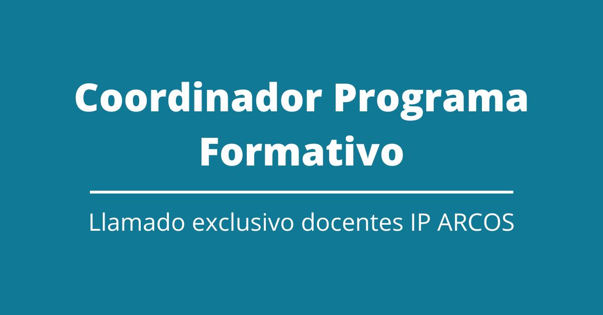 Contratación Profesional para Coordinación General Programa Formativo IP-ARCOS